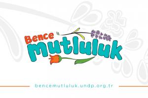 UNDP Türkiye'den mutluluğa odaklanan yeni kampanya: #BenceMutluluk