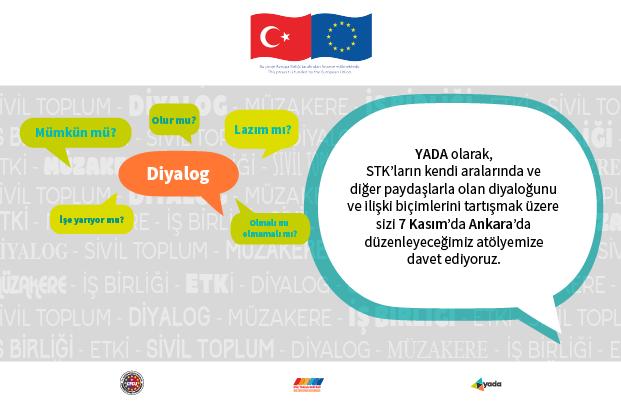 YADA 7 Kasım'da Ankara'da Gerçekleşecek Sivil Diyalog Atölyesi'ne Davet Ediyor
