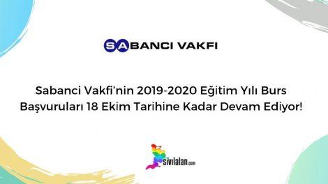 Sabanci Vakfi'nin 2019-2020 Eğitim Yılı Burs Başvuruları 18 Ekim Tarihine Kadar Devam Ediyor!