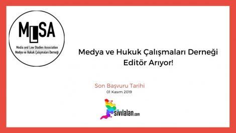 Medya ve Hukuk Çalışmaları Derneği Editör Arıyor!