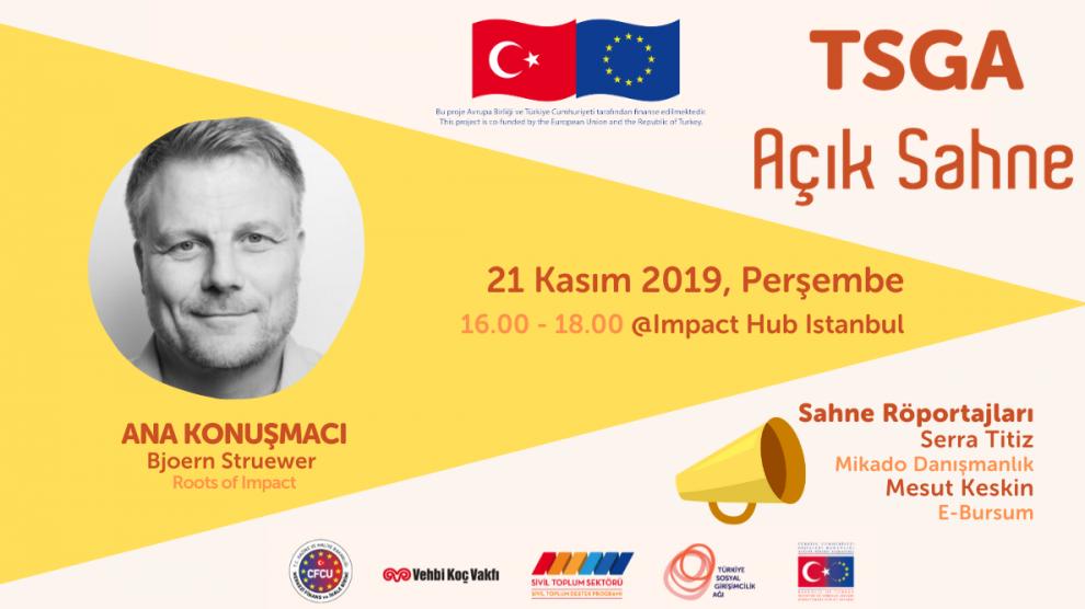 Türkiye Sosyal Girişimcilik Ağı, Sosyal Girişimcilik Günü'nü #TSGA Açık Sahne'de, Roots of Impact'in kurucusu Bjoern Struewer'in katılımı ile kutluyor!
