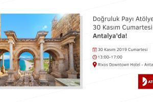 Doğruluk Payı Atölyesi 30 Kasım'da Antalya'da!