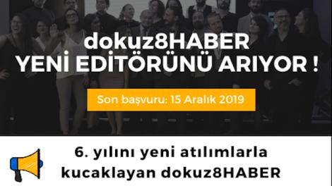 dokuz8HABER YENİ EDİTÖRÜNÜ ARIYOR!