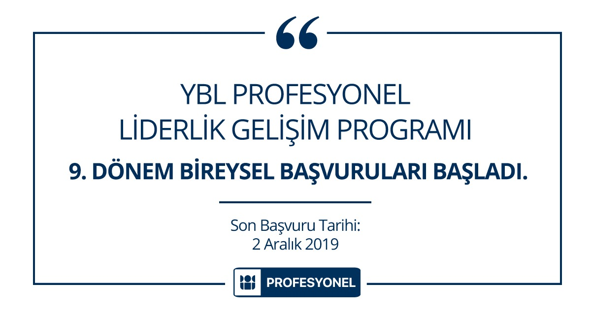 YBL Profesyonel Liderlik Gelişim Programı 9. Dönem Başvuruları Başladı!