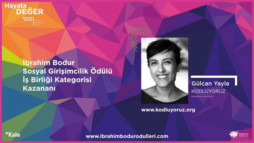 İbrahim Bodur Sosyal Girişimcilik İş Birliği Ödülü'nü kazanan Gülcan Yayla - Kodluyoruz:
