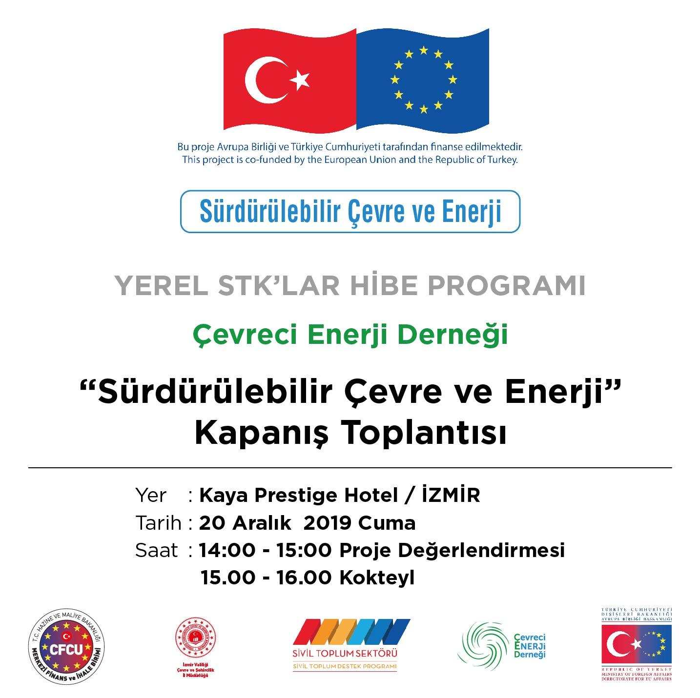 ''Sürdürülebilir Çevre ve Enerji'' Projesi Kapanış Toplantısına Davetlisiniz