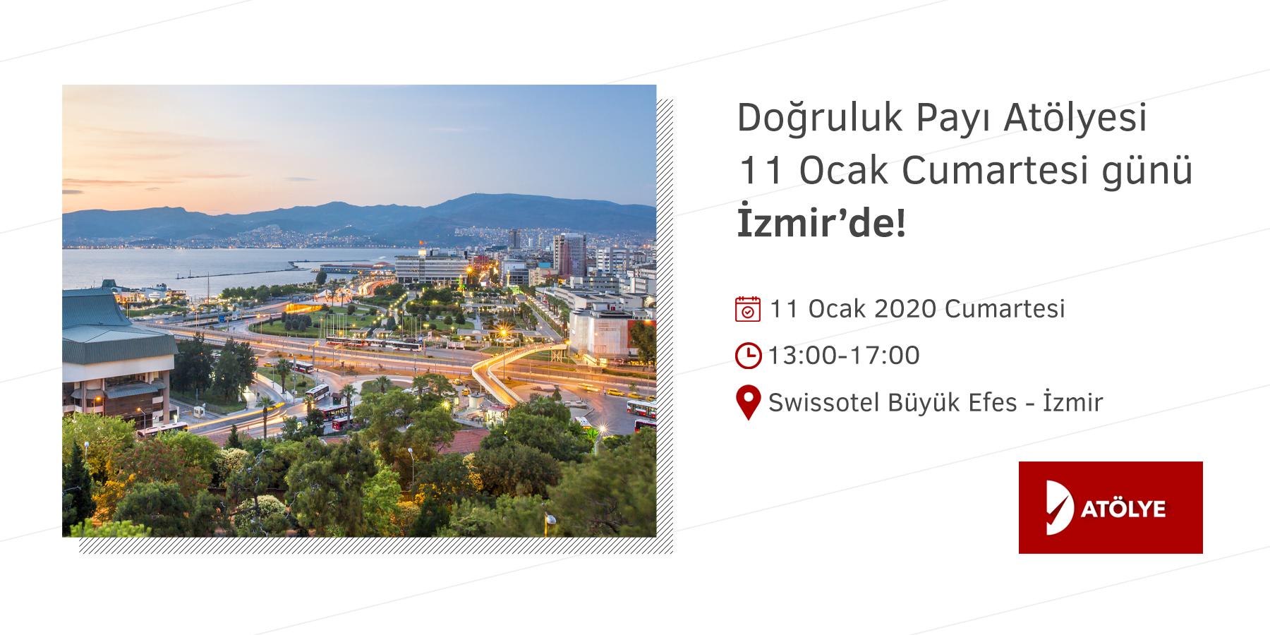 Doğruluk Payı Atölyesi 11 Ocak'ta İzmir'de!