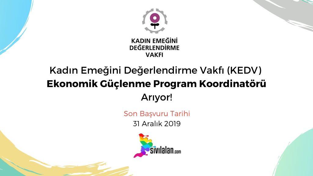 Kadın Emeğini Değerlendirme Vakfı (KEDV) Ekonomik Güçlenme Program Koordinatörü Arıyor