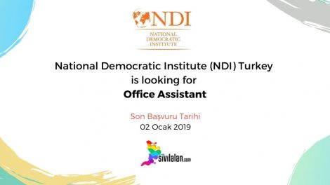 National Democratic Institute (NDI) Turkey is looking for Office Assistant