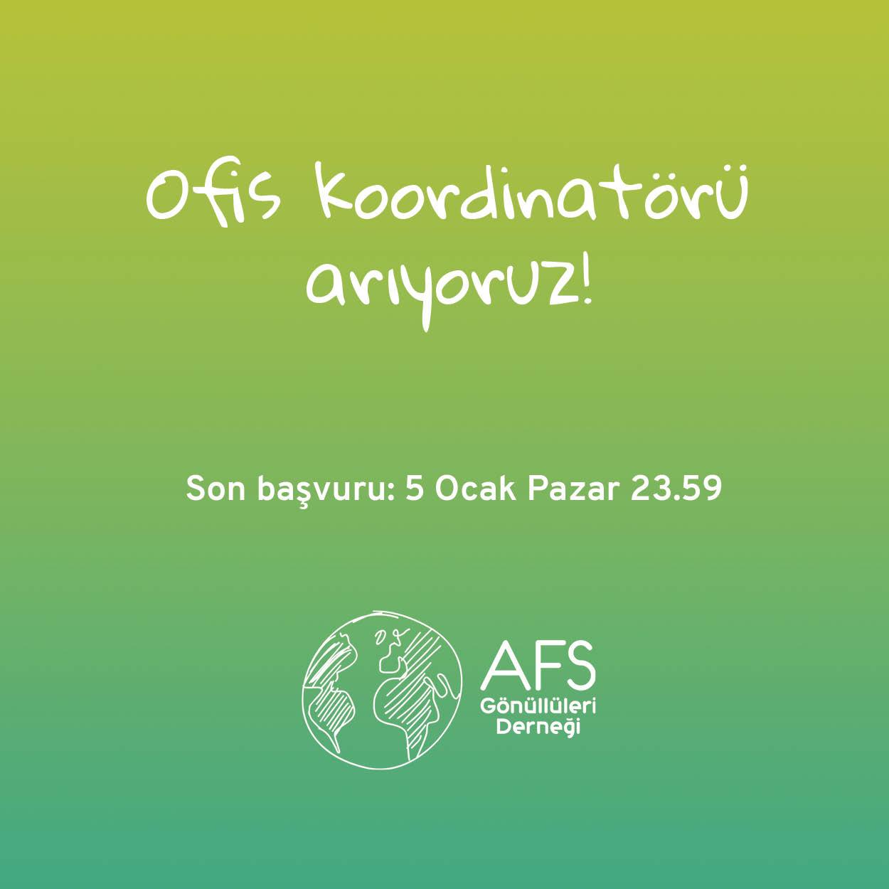AFS Gönüllüleri Derneği Ofis Koordinatörü Arıyor