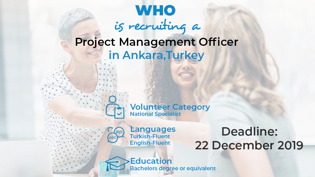 WHO is recruiting a Project Management Officier in Ankara
