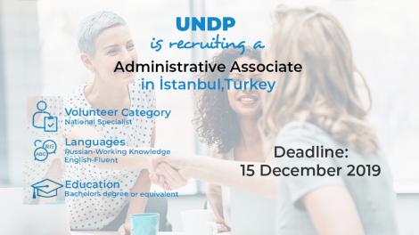 UNDP is recruiting a Administrative Associate in İstanbul