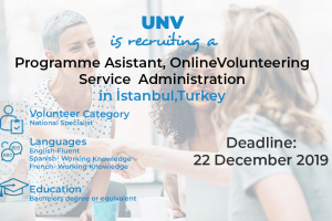 UNV is recruiting a Programme Assistant, Online Volunteering Service Administration in İstanbul