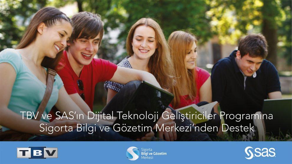 TBV ve SAS'ın Dijital Teknoloji Geliştiriciler Projesi'ne Sigorta Bilgi ve Gözetim Merkezi'nden Destek