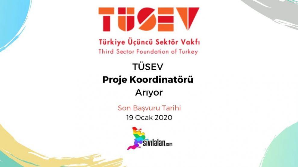 TÜSEV Proje Koordinatörü Arıyor