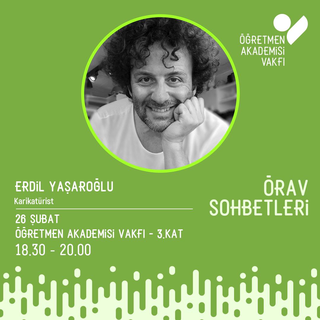 ÖRAV Sohbetlerinde bu ay: Erdil Yaşaroğlu ile mizah dolu bir sohbet