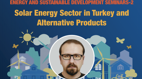 """Energy and Sustainable Development"" seminer serisi devam ediyor"