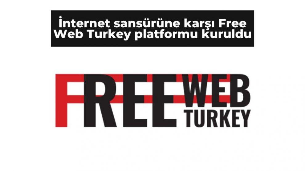 İnternet sansürüne karşı Free Web Turkey platformu kuruldu