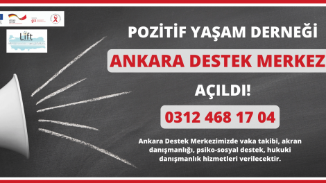 Pozitif Yaşam Derneği Ankara Destek Merkezi Açıldı!