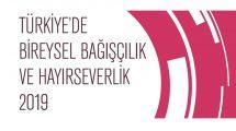 Türkiye'de Bireysel Bağışçılık ve Hayırseverlik 2019 Raporu Yayımlandı