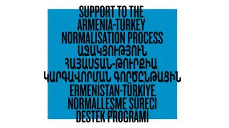 Hibe Çağrısı: Ermenistan-Türkiye Normalleşme Süreci Destek Programı