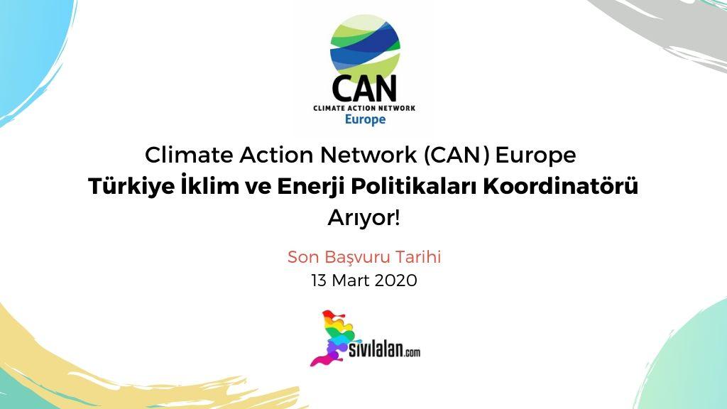 Climate Action Network (CAN) Europe Türkiye İklim ve Enerji Politikaları Koordinatörü Arıyor!