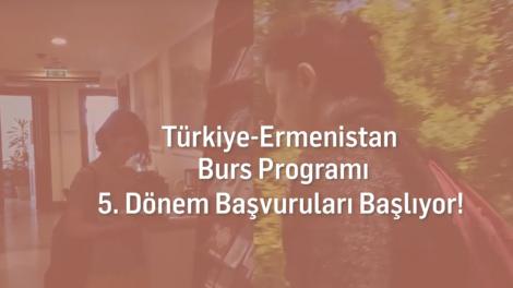 Türkiye-Ermenistan Burs Programı 5. Dönem başvurularınızı bekliyor!