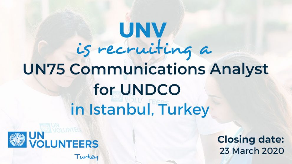 Communications Analyst - UNDCO - UN Volunteer / National Specialist