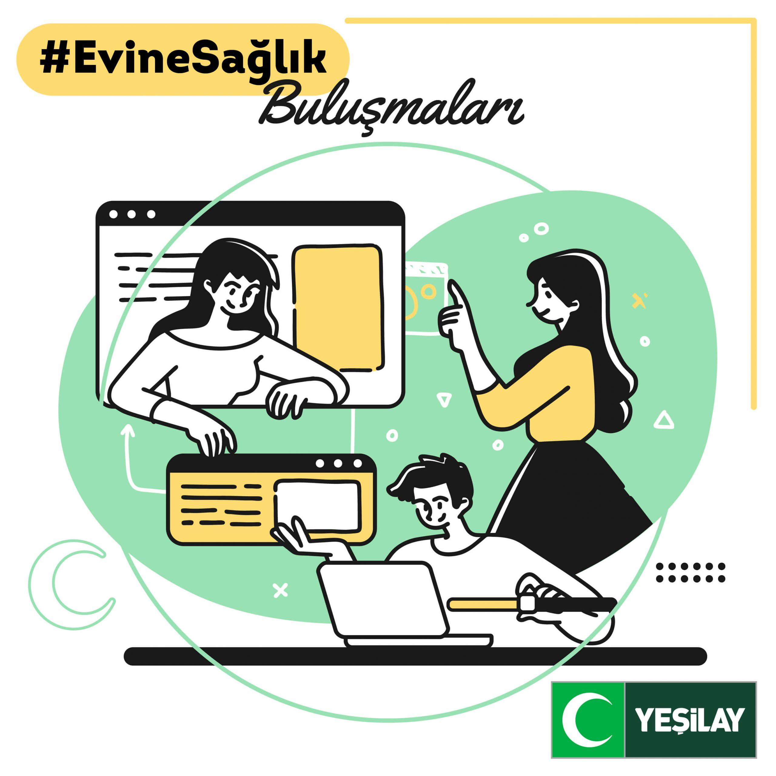 Yeşilay'dan uzman isimler ile #EvineSağlık Buluşmaları