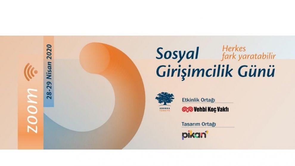 Ashoka Türkiye ev sahipliğinde düzenlenecek #SosyalGirişimcilikGünü 28 ve 29 Nisan'da bizleri evlerimizden bir araya getiriyor!