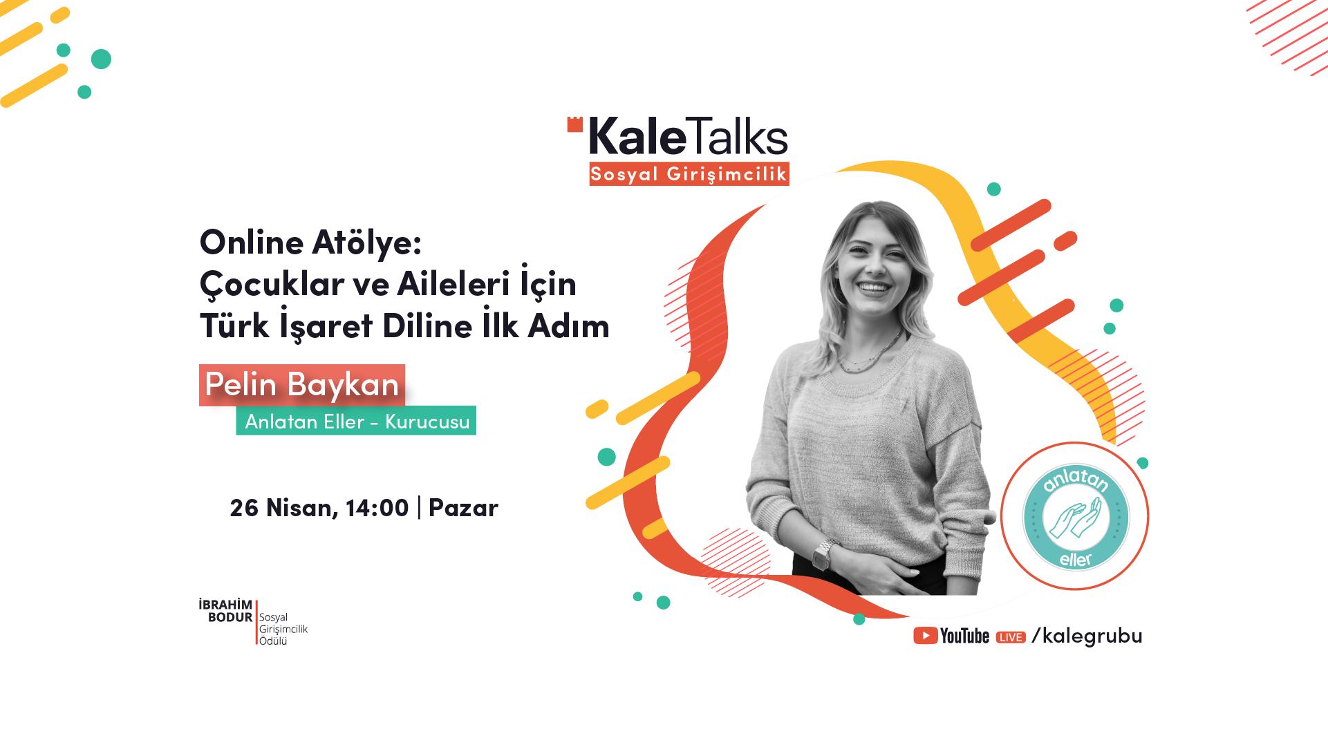 Online Atölye - Çocuklar ve Aileleri İçin Türk İşaret Diline İlk Adım