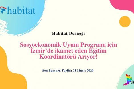 Habitat Derneği Sosyoekonomik Uyum Programı için İzmir'de ikamet eden Eğitim Koordinatörü Arıyor!
