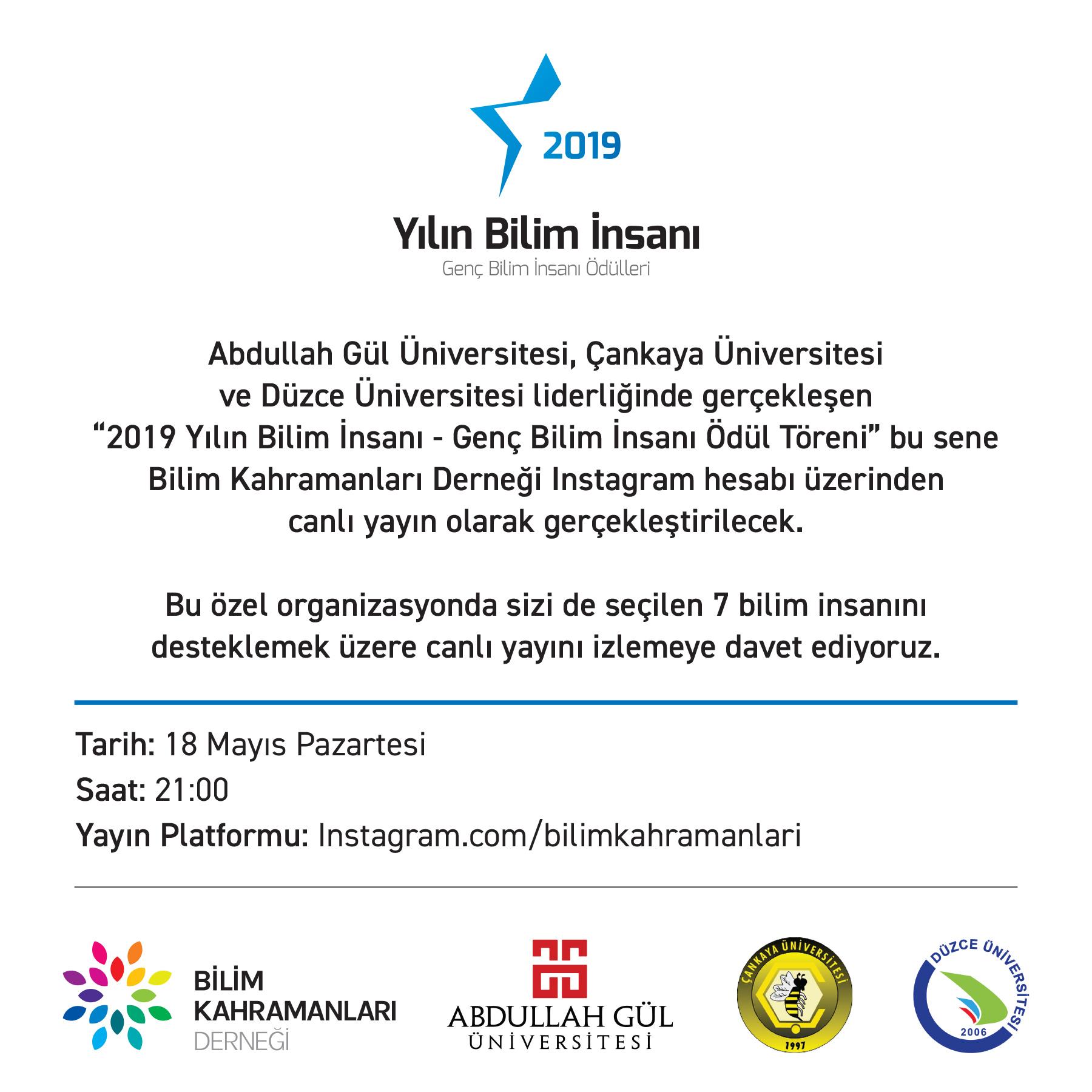 Davetlisiniz: 2019 Yılın Bilim İnsanı - Genç Bilim İnsanı Ödül Töreni 18 Mayıs'ta Instagram Canlı Yayını ile Gerçekleşecek