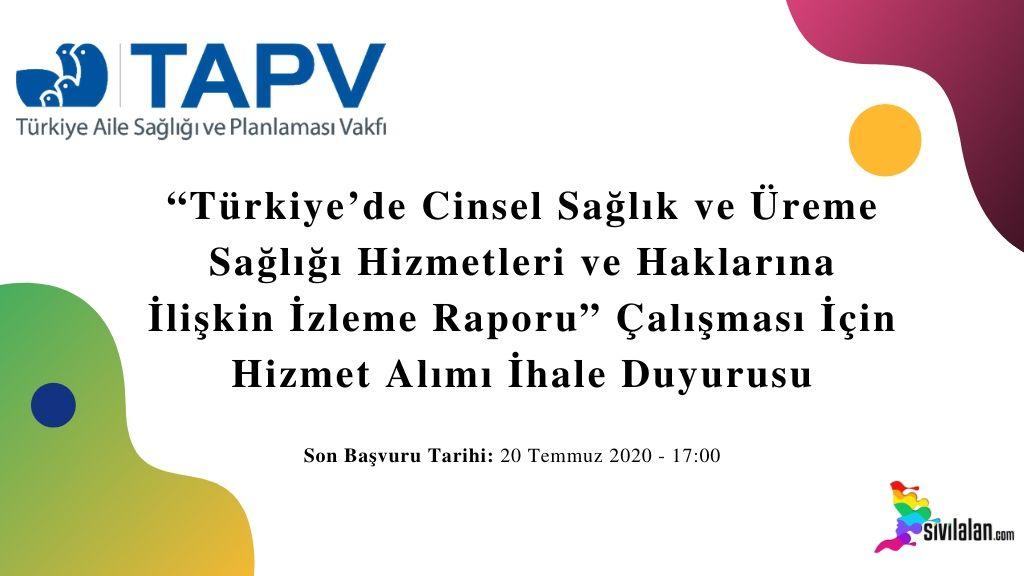 """""""Türkiye'de Cinsel Sağlık ve Üreme Sağlığı Hizmetleri ve Haklarına İlişkin İzleme Raporu"""" Çalışması İçin Hizmet Alımı İhale Duyurusu"""