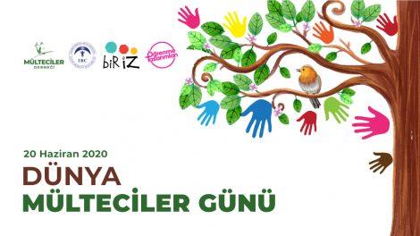 20 Haziran Dünya Mülteciler Günü'nde Birlikteyiz!
