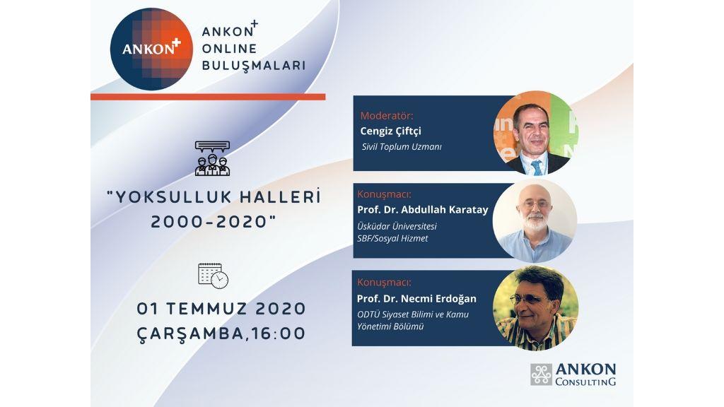 ANKON+#OnlineBuluşmaları'nda bu haftaCengiz Çiftçi'nin moderatörlüğünde, Prof. Dr. Necmi Erdoğan ve Prof. Dr. Abdullah Karatay'ın konuk olacak!