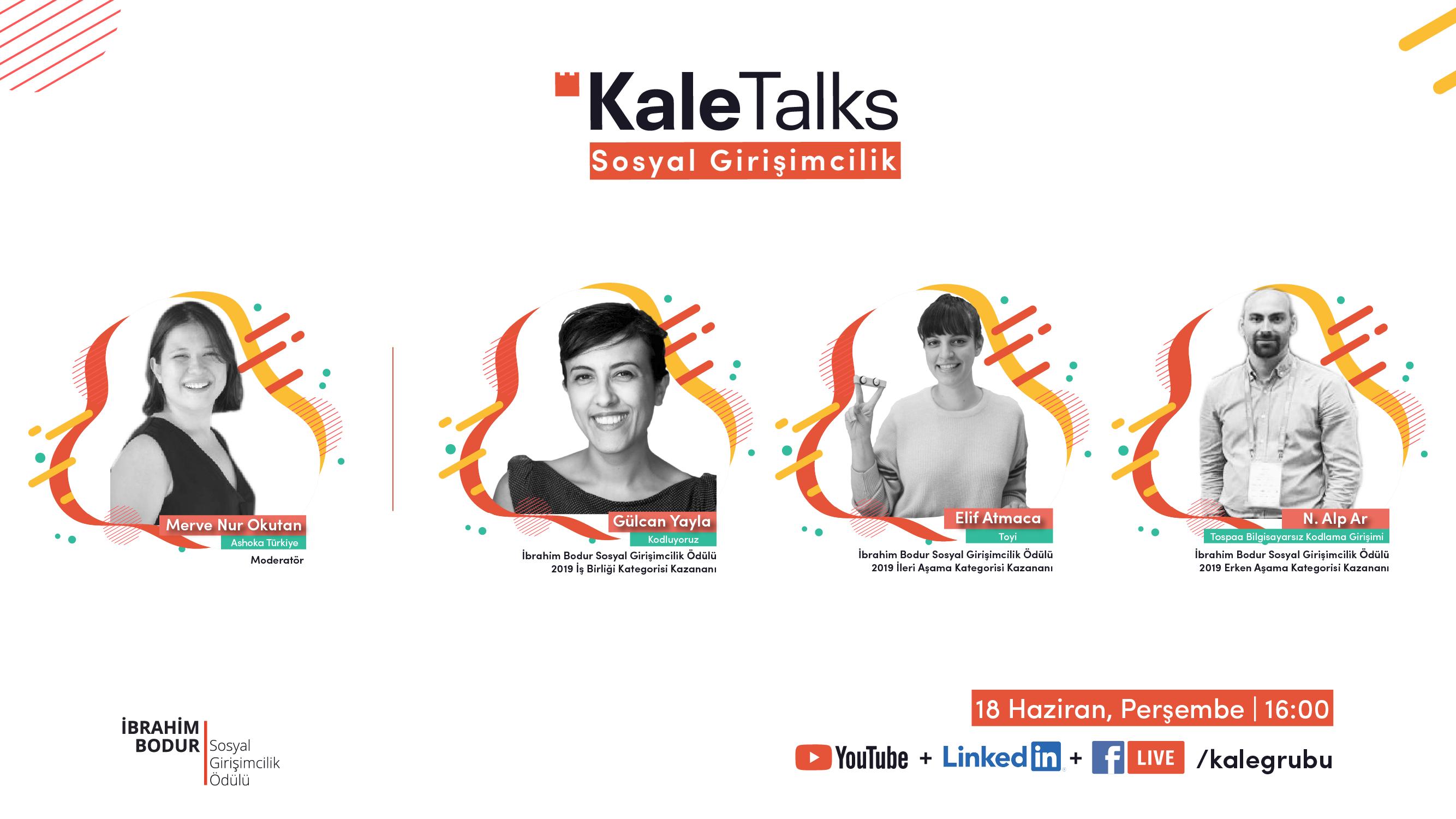 KaleTalks – Sosyal Girişimcilik |İbrahim Bodur Sosyal Girişimcilik Ödülü 2019 Kazananları