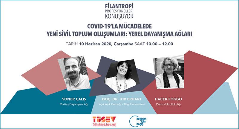 COVID-19'la Mücadelede Yeni Sivil Toplum Oluşumları: Yerel Dayanışma Ağları