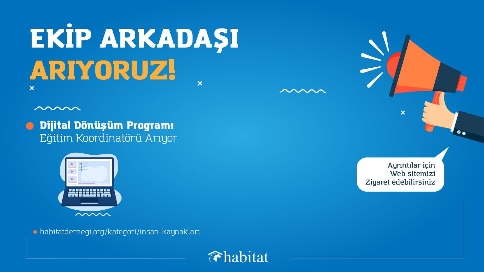 Habitet Derneği Dijital Dönüşüm Programı Eğitim Koordinatörü Arıyor !