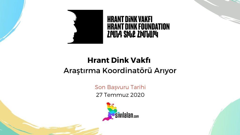 Hrant Dink Vakfı Araştırma Koordinatörü Arıyor