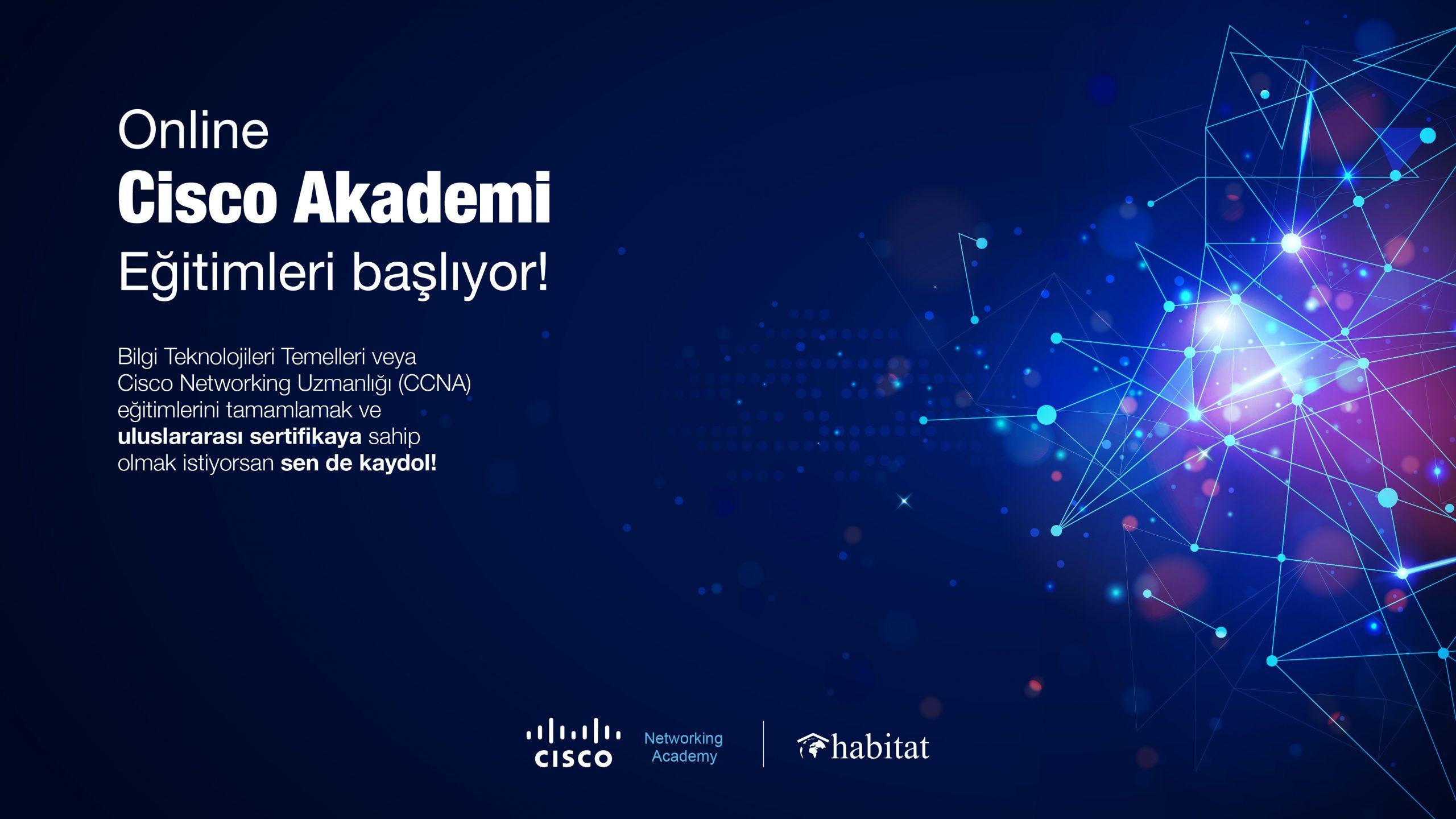 Bilişimde Genç Hareket Habitat Cisco Networking Academy Online CCNA-1 Eğitimi