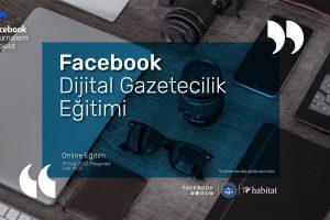 Facebook Dijital Gazetecilik Projesi'nin Eğitimleri Online Olarak Devam Ediyor!