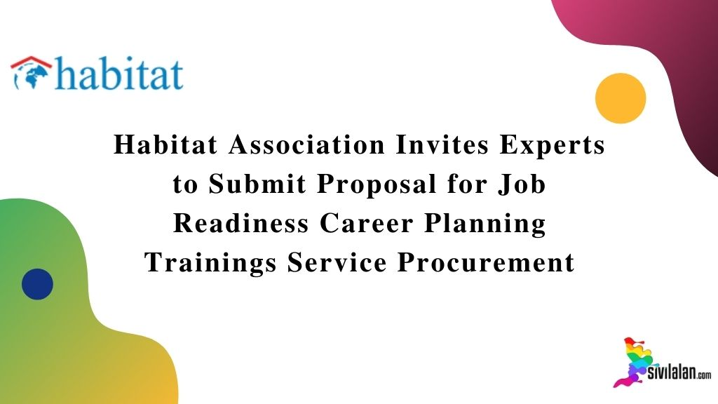 Habitat Association Invites Experts to Submit Proposal for Job Readiness Career Planning Trainings Service Procurement