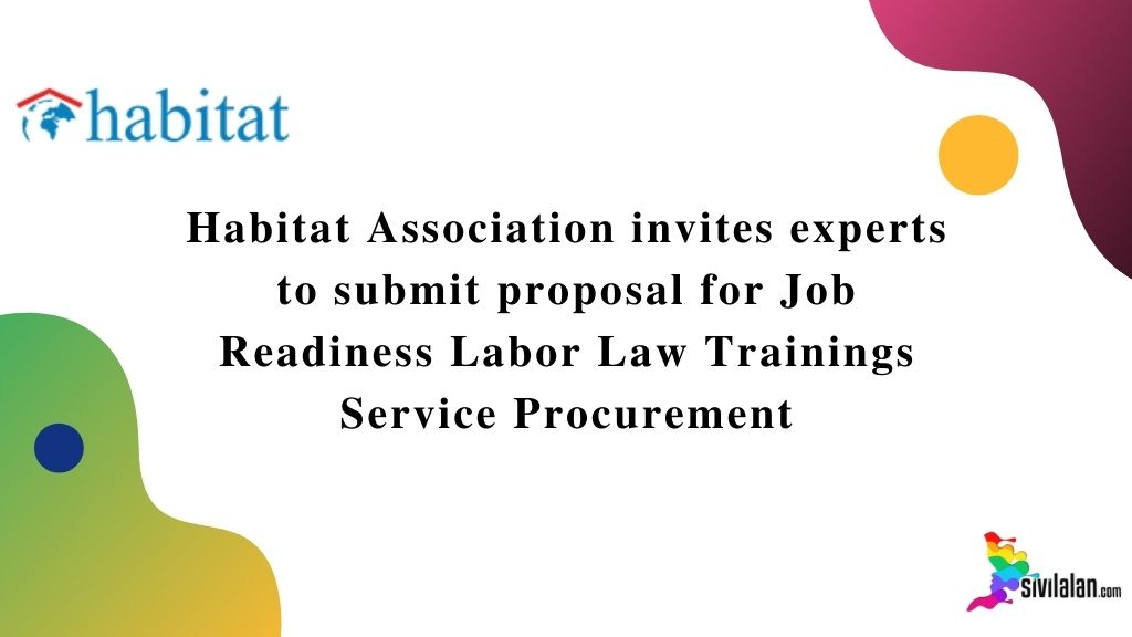 Habitat Association invites experts to submit proposal for Job Readiness Labor Law Trainings Service Procurement