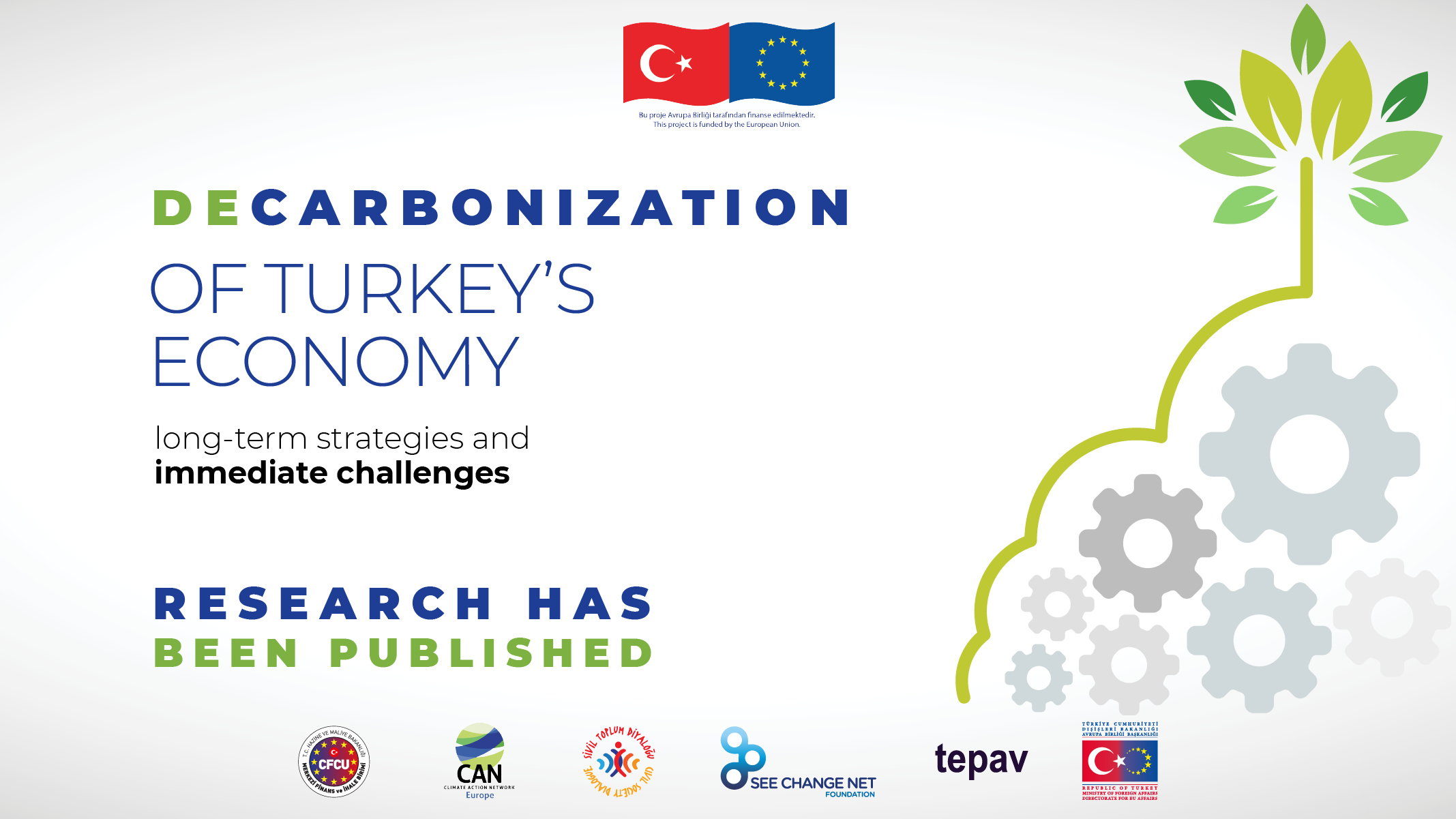 """Decarbonization of Turkey's Economy: Long-term Strategies and Immediate Challenges"" Research Has Been Published"