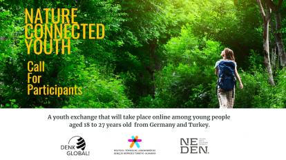 Online Gençlik Değişimi Açık Çağrısı Nature Connected Youth