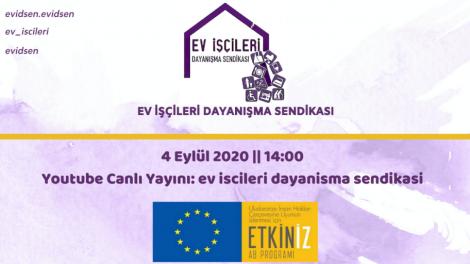 'Küresel Salgın Sürecinde Ev İşçilerinin Yaşadığı Sorunlar ve Çözüm Önerileri' webinarı 4 Eylül'de