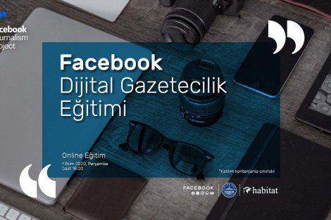 Facebook Dijital Gazetecilik Projesi Online Eğitimi