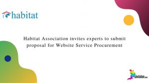 Habitat Association invites experts to submit proposal for Website Service Procurement