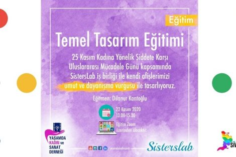 Yaşamda Kadın ve Sanat Derneği ve SistersLAb iş birliği ile Temel Tasarım Eğitimine davetlisin!